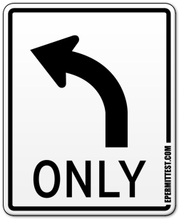 Turn Left Only