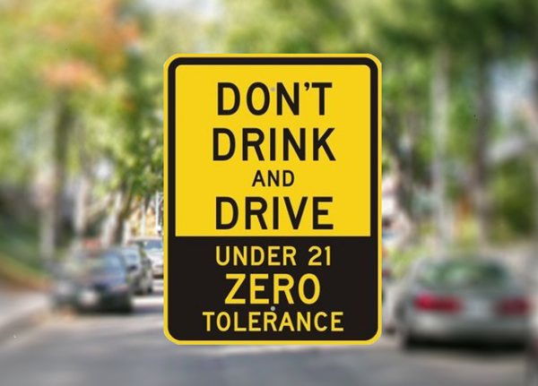Zero Tolerance Under 21 - Don't Drink and Drive