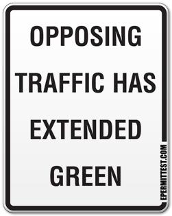 Opposing Traffic Extended Green