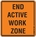 End of Active Work Zone